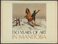 Book: Manitoba Canada Painting + Artists 1820-1970 - 1970 Exhibition Catalog