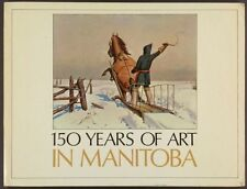 Book: Manitoba Canada Painting and Artists 1820-1970 - 1970 Exhibition Catalog