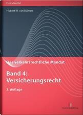 Das verkehrsrechtliche Mandat, Band 04 von Hubert W. van Bühren (2016,...