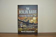 The Berlin Raids - The Bomber Battle - Martin Middlebrook - Hardback 2010 (W2)