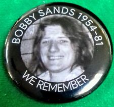 IRISH REPUBLICAN TIN BADGE BOBBY SANDS WE REMEMBER LONG KESH 1981 SINN FEIN