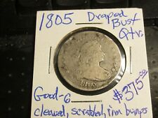 1805 Draped Bust Silver Quarter 25C. Choice Good. Cleaned, scratched, rim bumps.