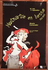 Affiche Expo MONTMARTRE EN LIESSE 1880-1900 Musée Carnavalet Georges Redon *