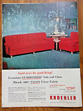 1953 Kroehler Furniture Ad Cushionized Sofa & Chair NylonFrieze Fabric