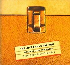 The  Love I Have For You [Digipak] by Miss Tess (CD, Oct-2013, Signature...