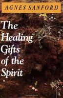 Healing Gifts of the Spirit, Paperback by Sanford, Agnes, Brand New, Free shi...