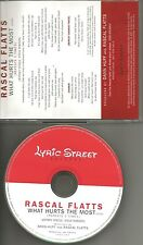 RASCAL FLATTS What hurts the most 3 TIMES PROMO DJ CD single w/ PRINTED LYRICS