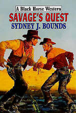 Bounds, Sydney J., Savage's Quest (Black Horse Western), Very Good Book