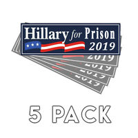 Anti Hillary For Prison Blue Bumper Sticker 2019 Decal 5 Pack Lock Her Up
