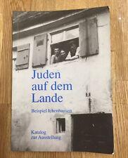 Juden auf dem Lande Beispiel Ichenhausen Katalog zur Ausstellung