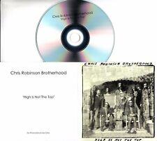 CHRIS ROBINSON BROTHERHOOD High Is Not The Top 2017 UK 1-trk promo test CD