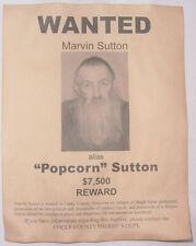 Marvin Popcorn Sutton Wanted Poster, Moonshine, Moonshiner