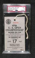 JACK NICKLAUS 1967 US OPEN CHAMPIONSHIP FULL TICKET BADGE RARE PSA 2ND WIN POP 1