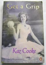 GET A GRIP FICTION BOOK PAPERBACK by KAZ COOKE