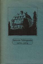 Saxonia Tubigensis Studenten-Verbindung Universität Tübingen Chronik 1874 - 1974