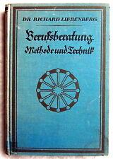 BERUFSBERATUNG - Methode und Technik - Dr. Richard Liebenberg