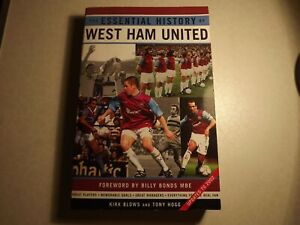 Sport Books.......The Essential History Of West Ham United......Football