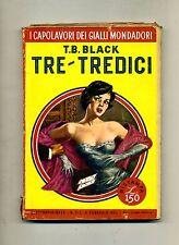 T.B.Black # TRE-TREDICI # Mondadori 1969 N.112