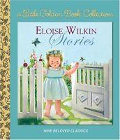 ELOISE WILKIN STORIE by Golden Books