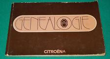 Citroen Citroën Genealogie modeles de 1919-1972 book catalog history of the car