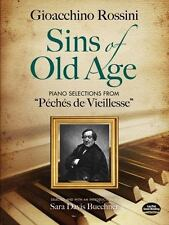 "Sins of Old Age: Piano Selections from ""Pchs de Vieillesse"" Dover Books on Musi"
