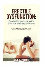 Erectile Dysfunction: Combat Impotence with Effective Natural Solutions by...