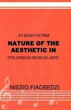 An Essay on the Nature of the Aesthetic in the African Musical Arts-ExLibrary