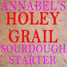 "ANNABEL'S ""HOLEY GRAIL"" SOURDOUGH STARTER  - BREAD 50gm"