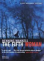 The Fifth Woman: Kurt Wallander,Henning Mankell- 9781860468667