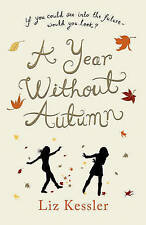 A Year without Autumn, Kessler, Liz | Hardcover Book | Good | 9781842555866