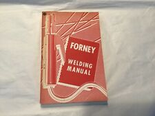 Forney Welding Manual 1972
