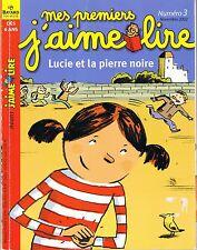 MES PREMIERS J'AIME LIRE * Lucie et La Pierre Noire Lecteurs Débutants 3 sans CD