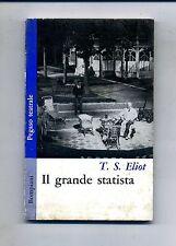 Thomas Stearns Eliot # IL GRANDE STATISTA # Bompiani 1964