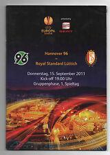 Orig.PRG     Europa League  11/12   HANNOVER 96 - STANDARTD LÜTTICH  !!  SELTEN
