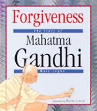 Forgiveness: The Story of Mahatma Gandhi (Value Biographies)-ExLibrary