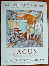 """JACUS AFFICHE LITHOGRAPHIQUE-MOURLOT-1965- GALERIE """"65"""" CANNES-65/48CM- SIGNÉE"""