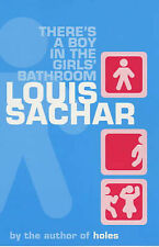 There's a Boy in the Girls' Bathroom, By Louis Sachar,in Used but Acceptable con