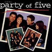 Party of Five [Original TV Soundtrack] by Original Soundtrack (CD, Nov-1996, 674