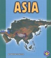 NEW Asia (Pull Ahead Books ― Continents) 9780822524915 by Donaldson, Madeline