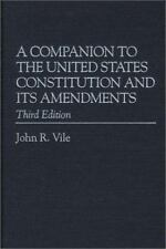 A Companion to the United States Constitution and Its Amendments,-ExLibrary