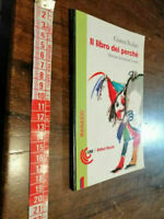 LIBRO -Il libro dei perché (ill. Luzzati) - Gianni Rodari - Ed. Riuniti, 1995 (1