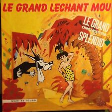 LE GRAND ORCHESTRE DU SPLENDID • Le Grand Lechant Mou • Vinile 12 Mix • 1988