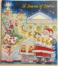 A SEASON OF STORIES Holidays At The White House 2003 ~ Christmas ~ George Bush