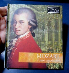 CD I GRANDI COMPOSITORI - MOZART I SUOI CAPOLAVORI -  MUSICA CLASSICA