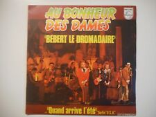 BEBERT LE DROMADAIRE : AU BONHEUR DES DAMES ♦ 45 TOURS PORT GRATUIT ♦