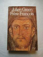 FRÈRE FRANCOIS, par Julien GREEN