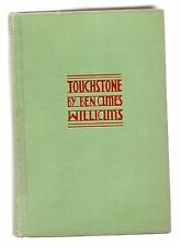 TOUCHSTONE by BEN AMES WILLIAMS 1930 FIRST EDITION 1st PRINT * SCARCE
