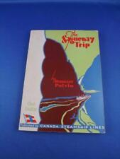 THE SAGUENAY TRIP BY DAMASE POTVIN CANADA STEAMSHIP LINES BOOK TRAVEL BOAT SHIP