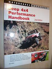 Jeep 4x4 Performance Handbook (Motorbooks CJ TJ YJ Modification Workshop Manual)