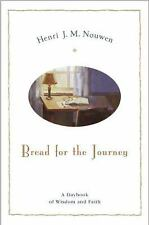 Bread For The Journey: A Daybook of Wisdom and Faith by Nouwen, Henri J. M.